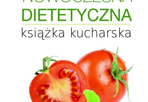 """""""Nowoczesna dietetyczna książka kucharska"""""""