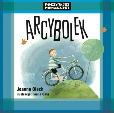 """Arcybolek"" Joanna Olech"