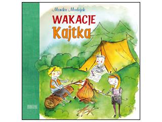 Wakacje Kajtka, Monika Madejek