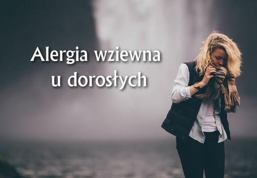 Alergia wziewna u dorosłych – przebieg i leczenie