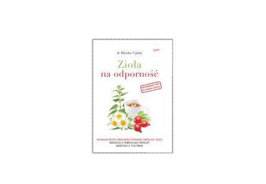 Regulamin konkursu Wygraj książkę Zioła na odporność dr Moniki Fijołek!